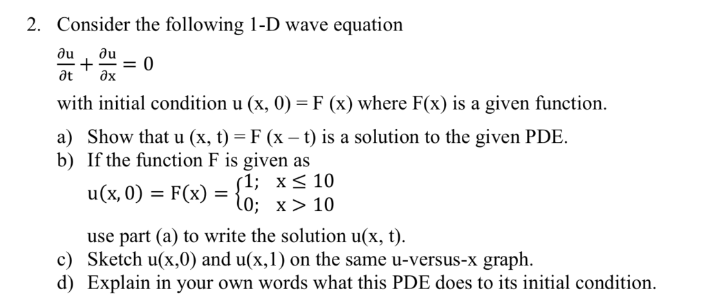 Solved: 2  Consider The Following 1-D Wave Equation With I