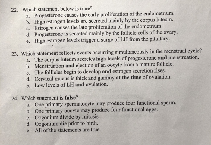 Solved: 22  Which Statement Below Is True? Progesterone Ca