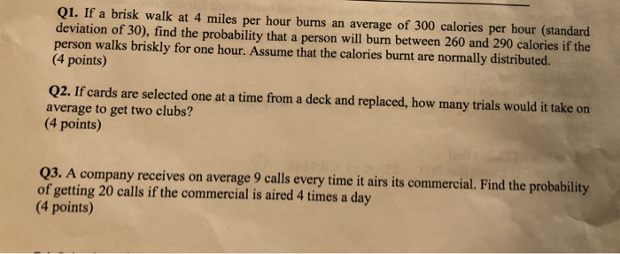 If a brisk walk at 4 miles per hour burns an average of 300