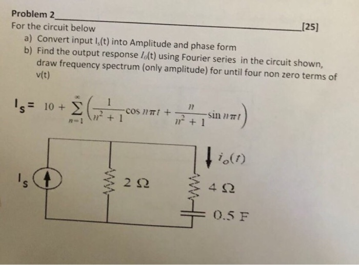 Problem 2 For The Circuit Below 125 A Convert Input I T