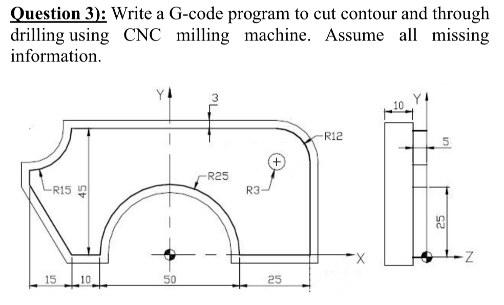 Solved: Question 3): Write A G-code Program To Cut Contour