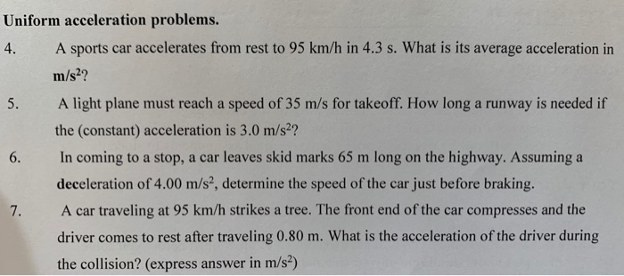 Question Uniform Acceleration Problems 4 A Sports Car Accelerates From Rest To 95 Km H In 3 S What Is