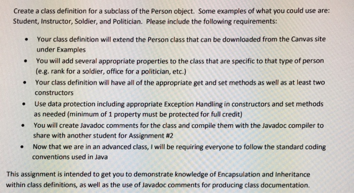 Captivating Create A Class Definition For A Subclass Of The Person Object. Some  Examples Of What