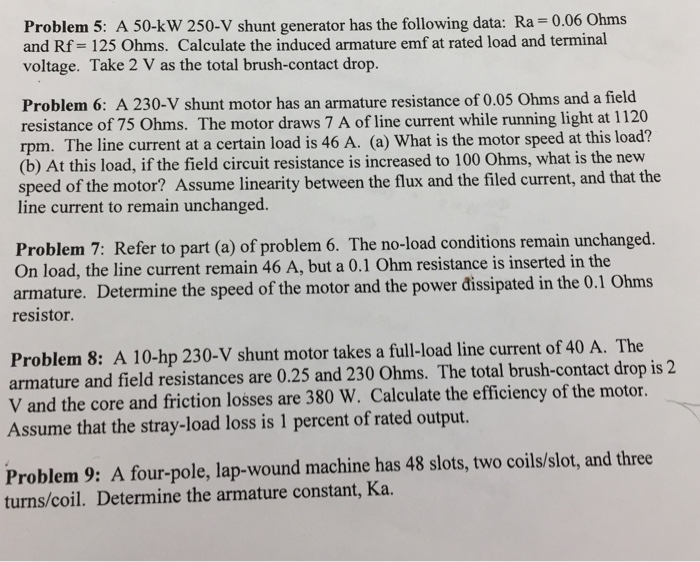Solved: A 50-kw 250-V Shunt Generator Has The Following Da