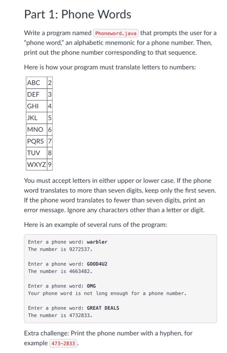part 1 phone words write a program named phoneword java that prompts the user