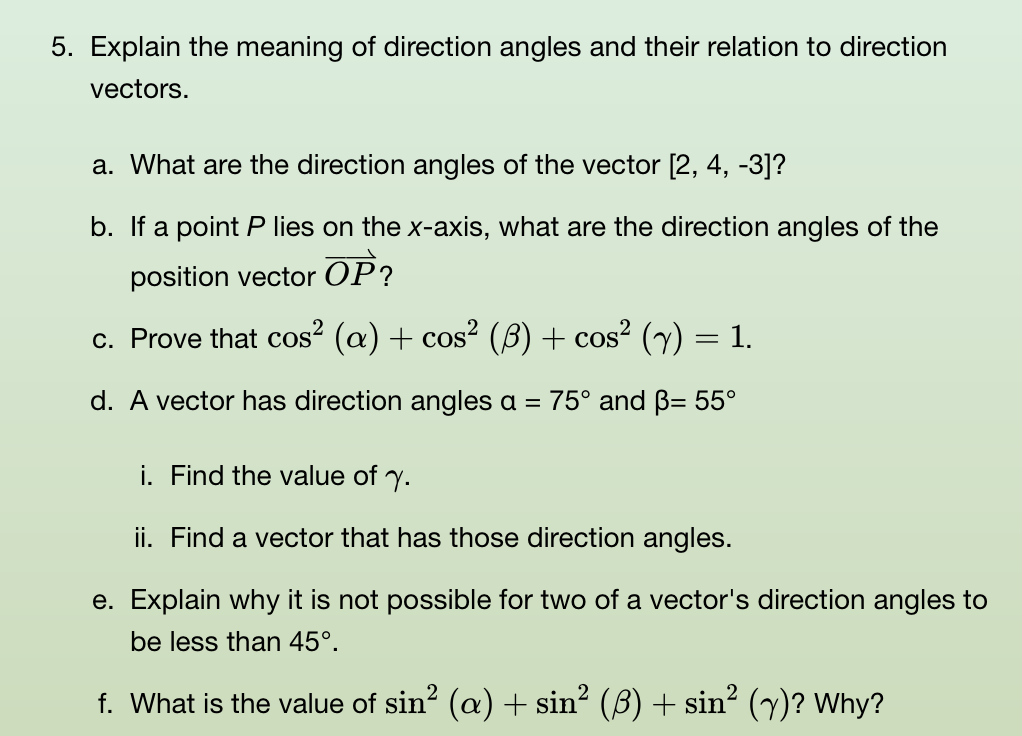 Solved: 5  Explain The Meaning Of Direction Angles And The