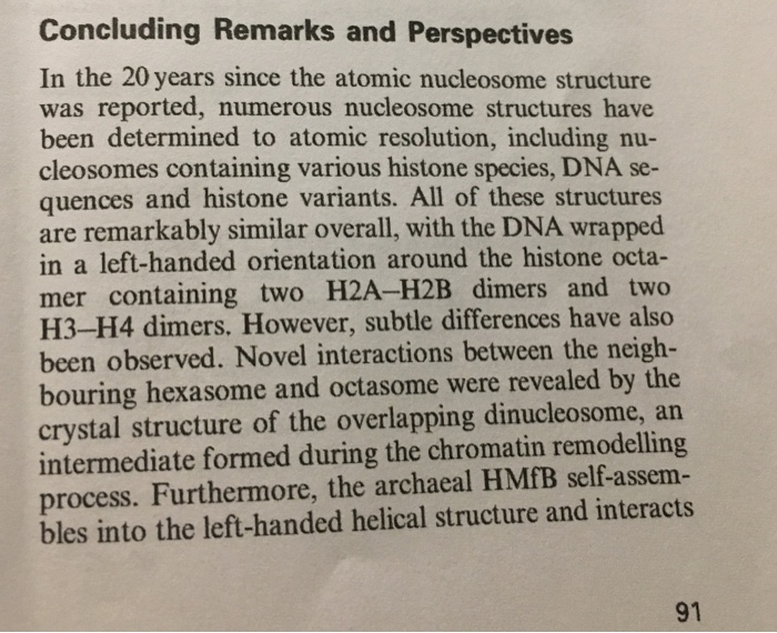Concluding Remarks and Perspectives In the 20 years since the atomic nucleosome structure was reported, numerous nucleosome s