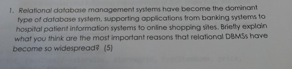 Solved: 1  Relational Database Management Systems Have Bec