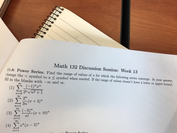 Solved Math 132 Discussion Session Week 13 118 Power S