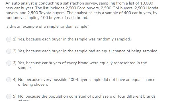 Solved: An Auto Analyst Is Conducting A Satisfaction Surve