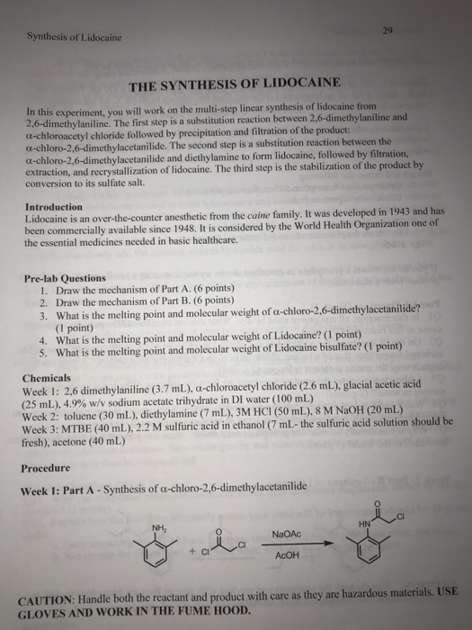 Synthesis Of Lidocaine THE SYNTHESIS OF LIDOCAINE In This Experiment You Will Work On The