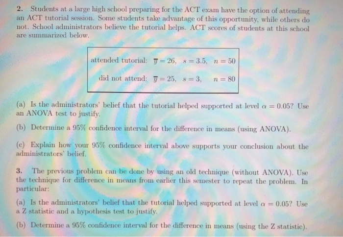 Solved: 2  Students At A Large High School Preparing For T