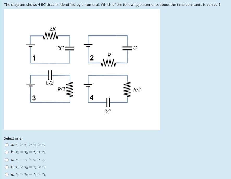 Solved  The Diagram Shows 4 Rc Circuits Identified By A Nu