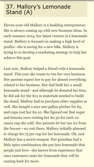 Solved: 37  Mallory's Lemonade Stand (A) Eleven-year-old M