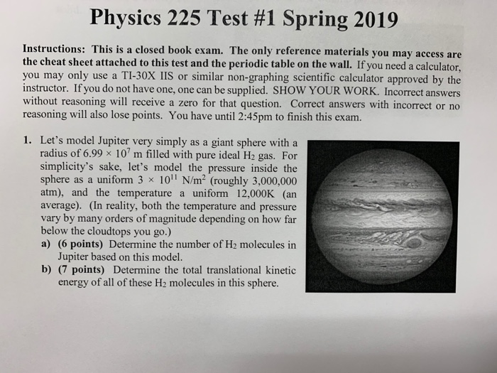 Solved: Physics 225 Test #1 Spring 2019 Instructions: This