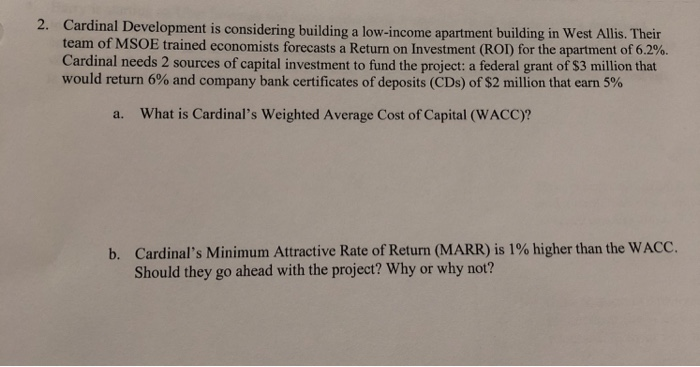 Solved: 2  Cardinal Development Is Considering Building A