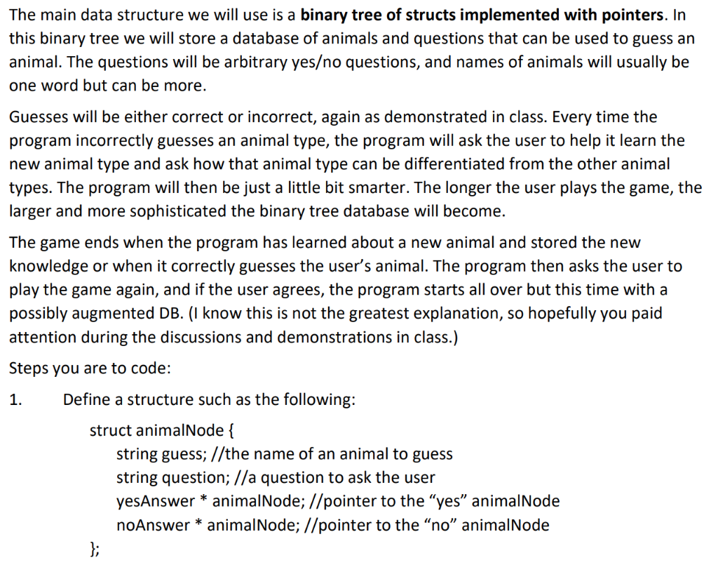 The Main Data Structure We Will Use Is A Binary Tr    | Chegg com