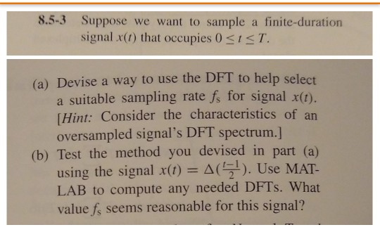 Devising Spectrum Of Tests For >> 8 5 3 Suppose We Want To Sample A Finite Duratio S Chegg Com