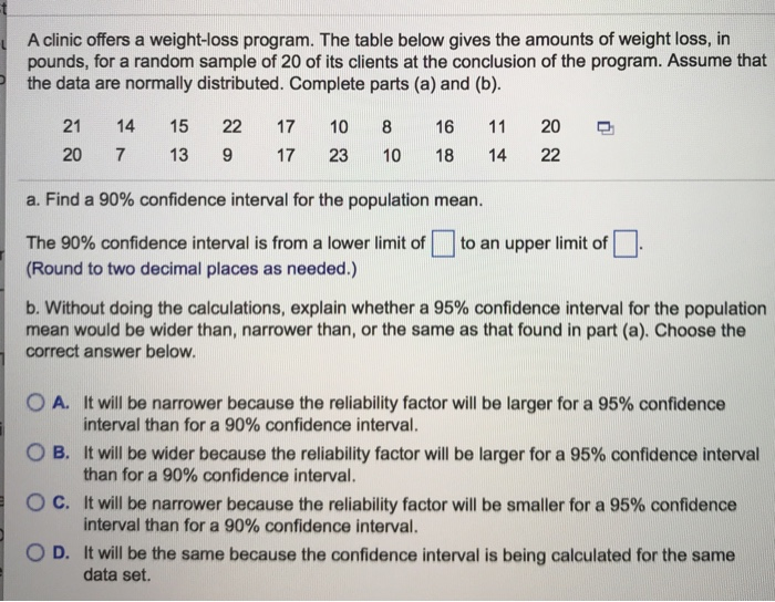 Solved A Clinic Offers A Weight Loss Program The Table B