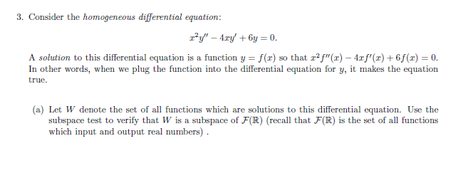 3 Consider The Geneous Diffeial Equati A Solution To This Equation Is Function