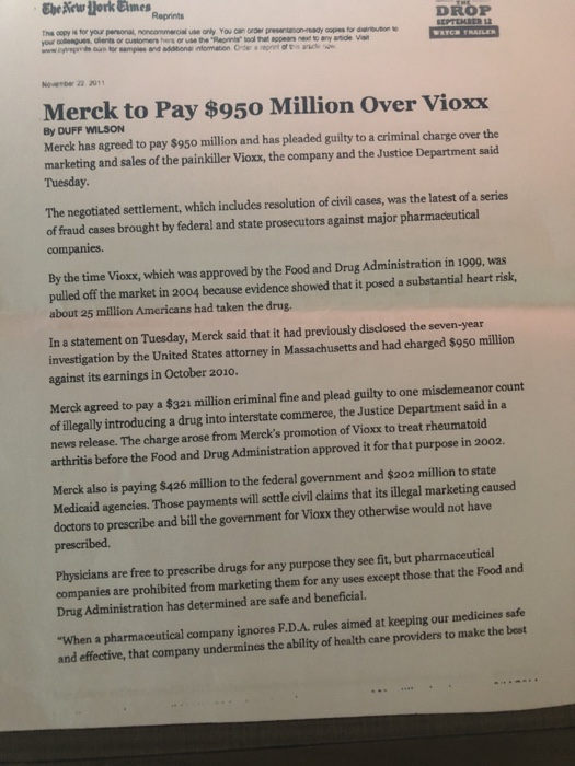 Solved: 1  What Laws Were Broken By Merck/Vioxx? 2  What E