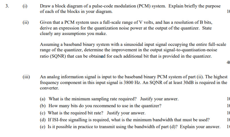 What Is A Pcm >> Solved 3 Draw A Block Diagram Of A Pulse Code Modulation