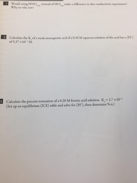 Solved: Would Using HNOn) Instead Of HCl, Make A Differenc