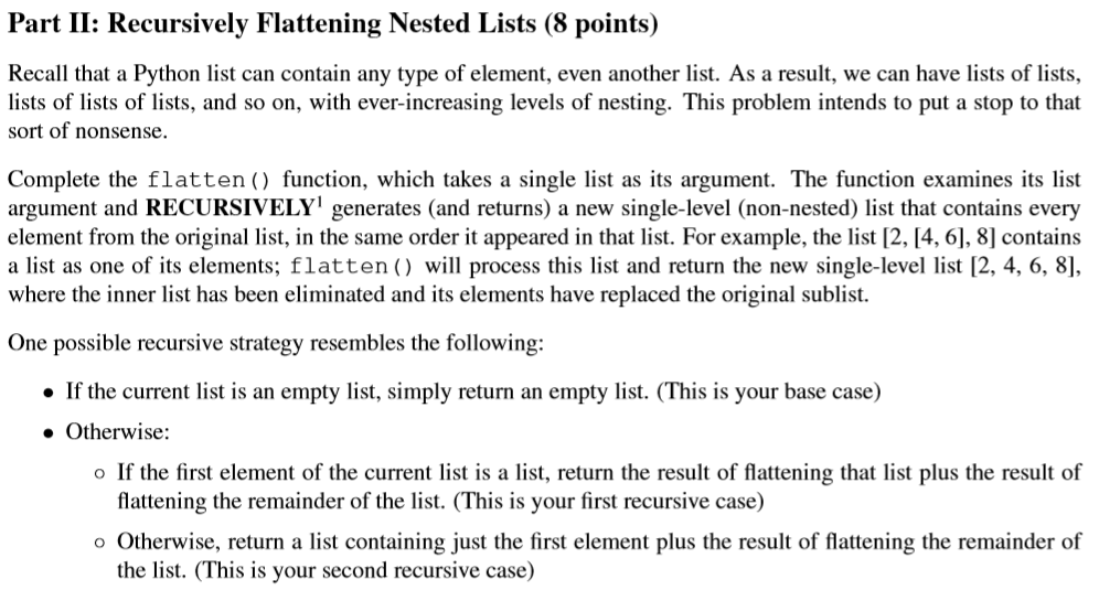 Solved: Part II: Recursively Flattening Nested Lists (8 Po