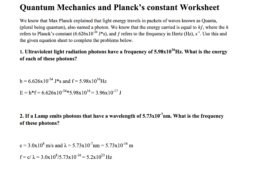 Solved: Quantum Mechanics And Planck's Constant Worksheet ...