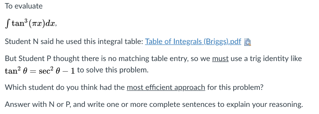To evaluate Student N said he used this integral table: Table of Integrals (Briggs).pdf But Student P thought there is no mat