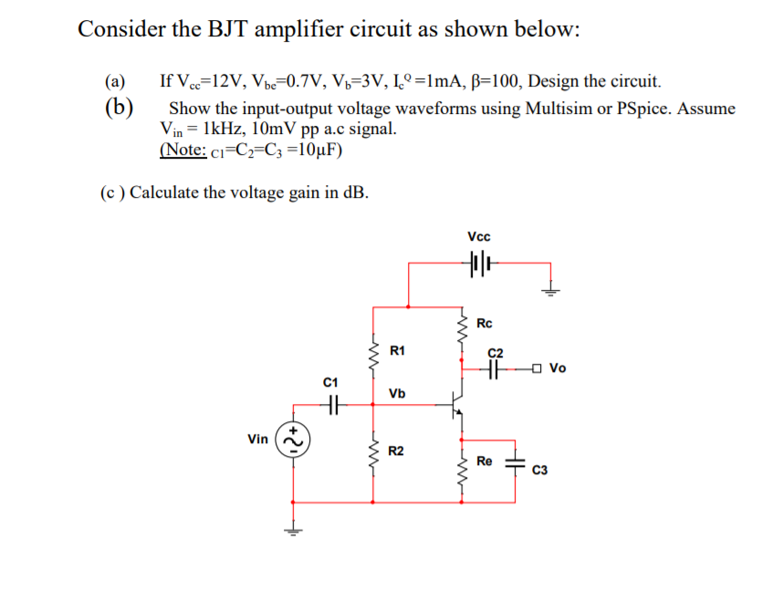 Solved: Consider The BJT Amplifier Circuit As Shown Below