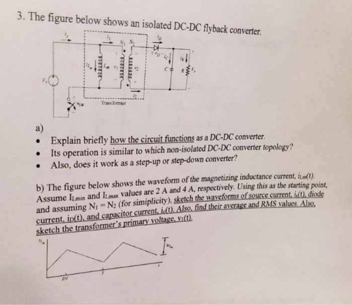 Solved: 3·The Figure Below Shows An Isolated DC-DC Flyback
