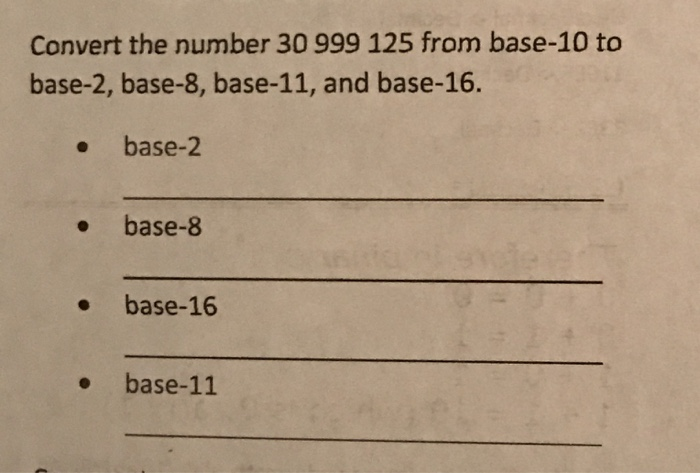 Convert The Number 30 999 125 From Base 10 To 2
