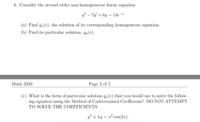 Solved: 6  Consider The Second Order Non-homogeneous Linea