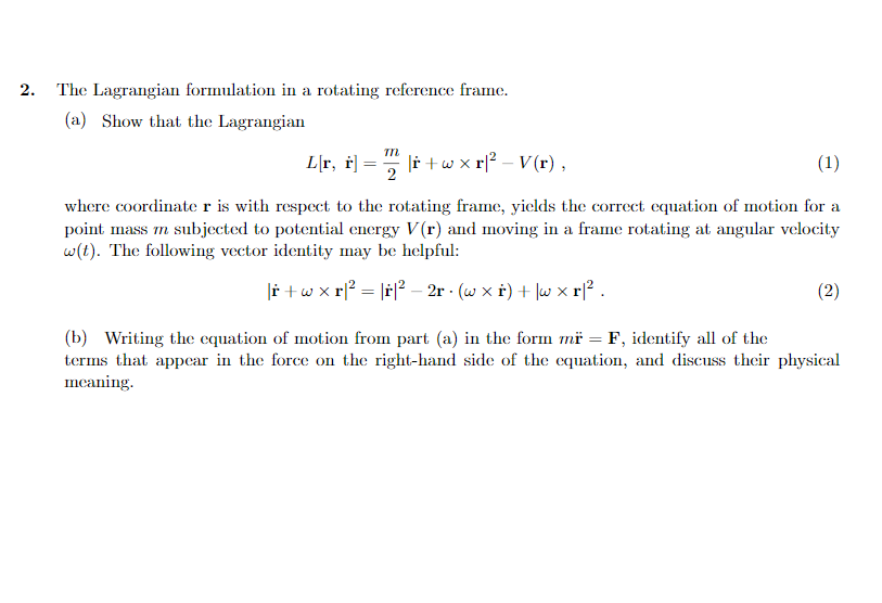 Solved: The Lagrangian Formulation In A Rotating Reference ...