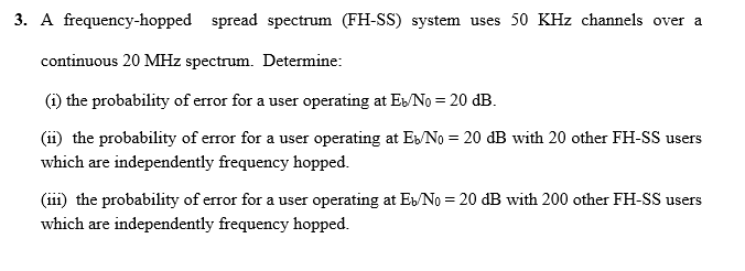 3  A Frequency-hopped Spread Spectrum (FH-SS) Syst