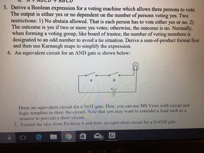 Solved: Derive A Boolean Expression For A Voting Machine W ...