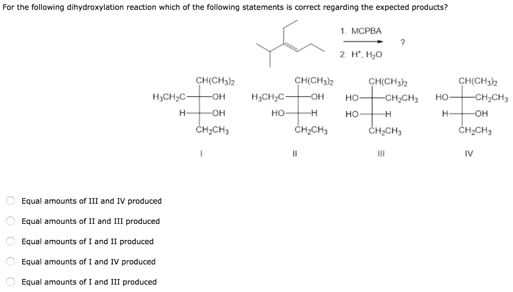 Solved: For The Following Dihydroxylation Reaction Which O ...