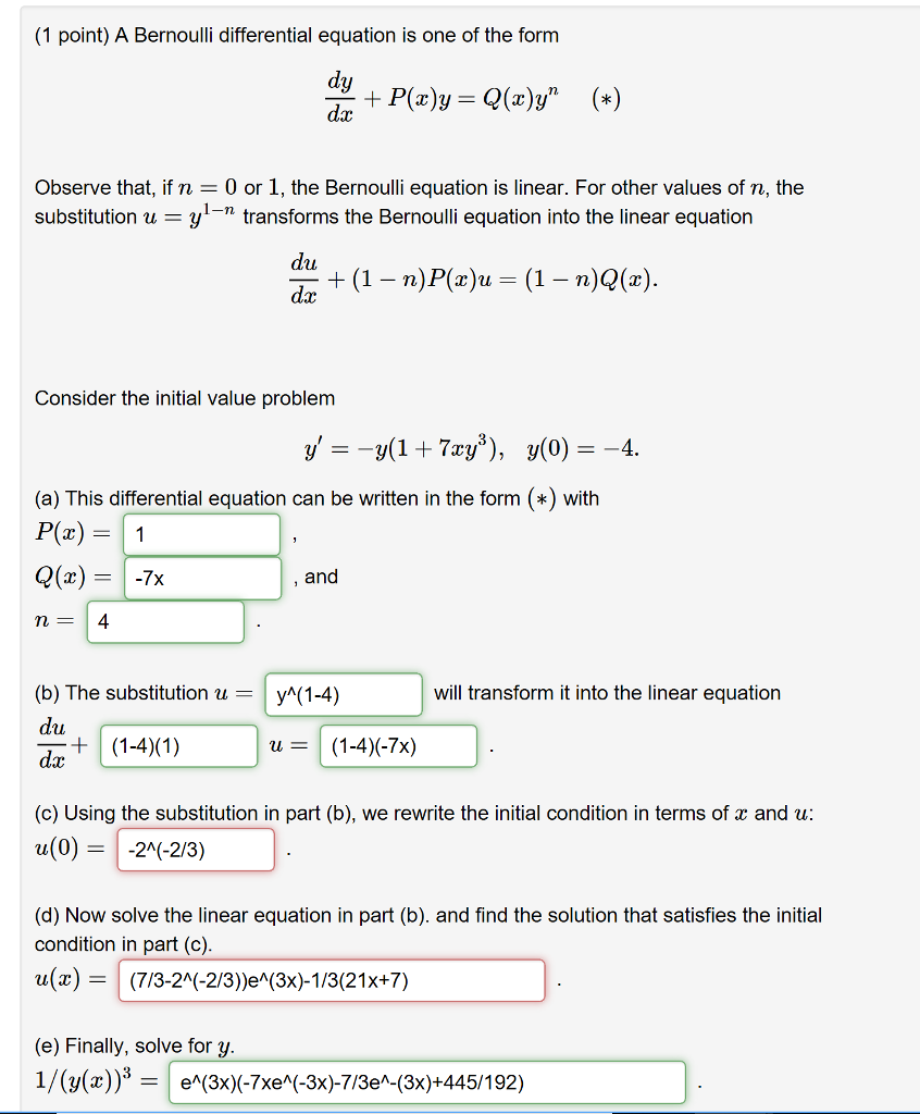 1 Point A Bernoulli Differential Equation Is One Chegg Com