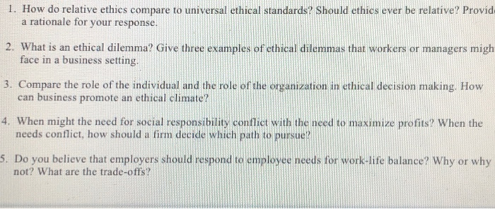 Solved: 1  How Do Relative Ethics Compare To Universal Eth