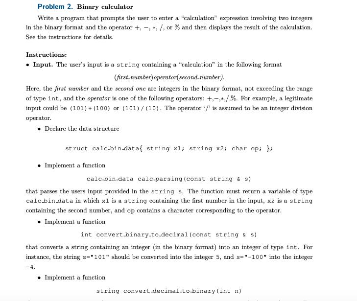 Problem 2  Binary Calculator Write A Program That