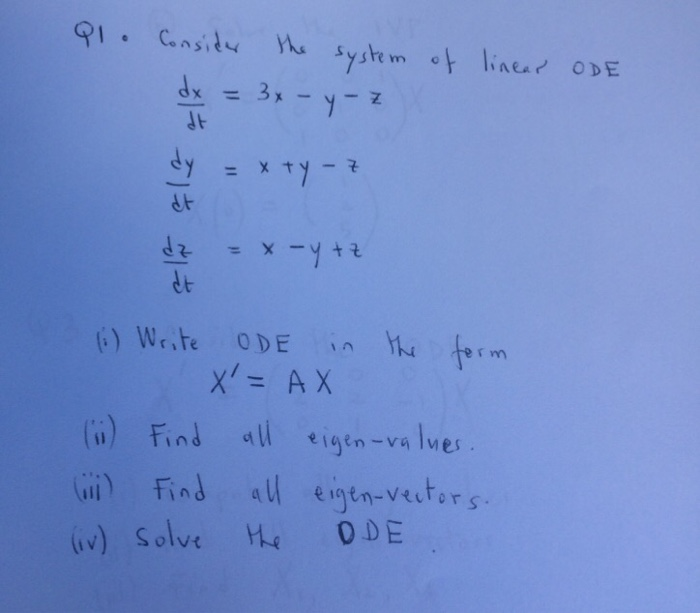 Solved: Consider The System Of Linear ODE Dx/dt = 3x - Y