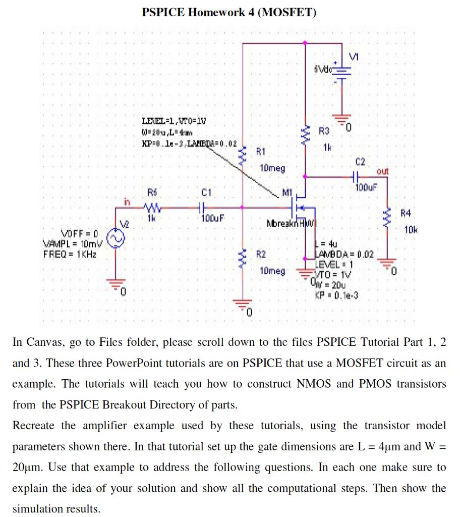 Solved: PSPICE Homework 4 (MOSFET) V1 1h R1 10meg C2 Out 1