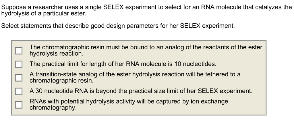 Solved: Suppose A Researcher Uses A Single SELEX Experimen