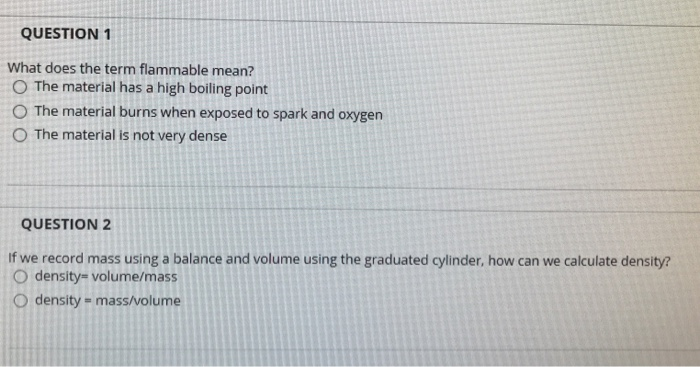 Chemistry archive october 24 2017 chegg question 1 what does the term flammable mean o the material has a high boiling fandeluxe Gallery