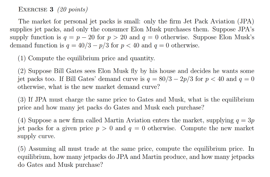 Solved: Exercise 3 (20 Points) The Market For Personal Jet
