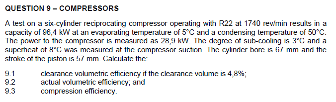 Solved: QUESTION 9 - COMPRESSORS A Test On A Six-cylinder