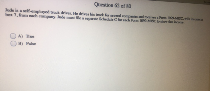 Solved Question 62 Of 80 Jude Is A Self Employed Truck Dr