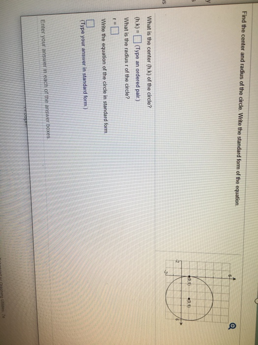 Solved Find The Center And Radius Of The Circle Write Th