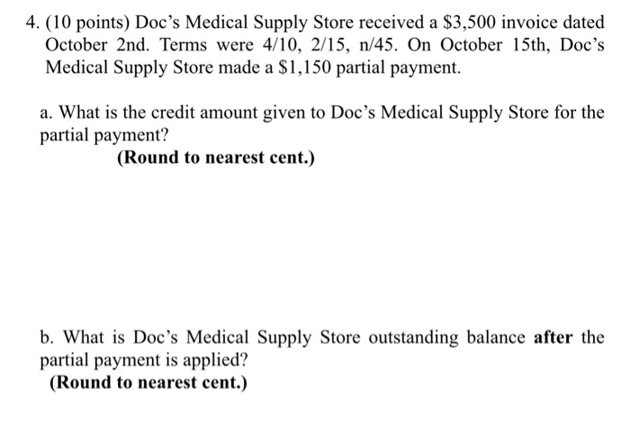 Solved: 4  (10 Points) Doc's Medical Supply Store Received